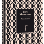 #BookReview: Amatissima di Toni Morrison