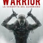 #BookReview: Warrior, la vendetta del guerriero di Antonio Lanzetta