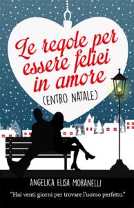 Book Cover: Le regole per essere felici in amore (entro Natale)