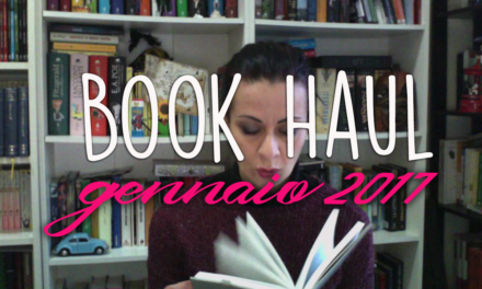 Book Haul di Gennaio 2017 [video]