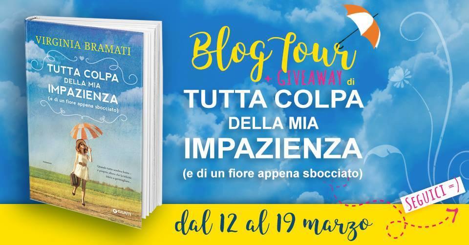 VII Tappa Blog Tour: Tutta colpa della mia impazienza di Virginia Bramati