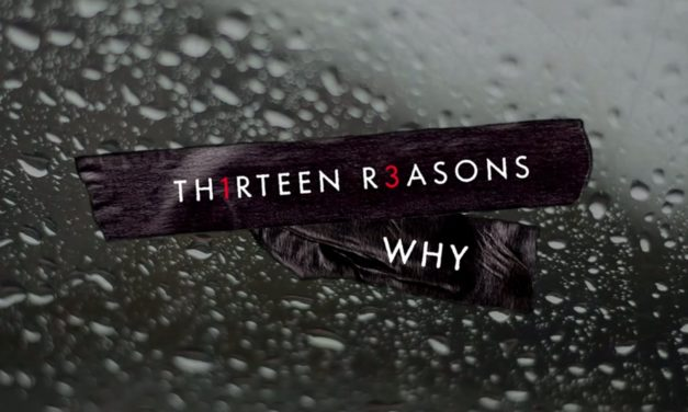 13 Reasons Why: una riflessione su suicidio e bullismo