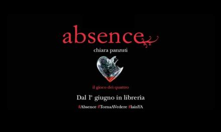 Anteprima: Absence di Chiara Panzuti (LainYA)
