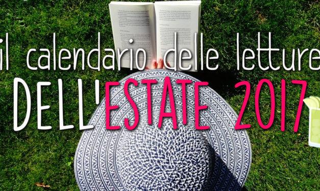 Calendario delle letture dell'estate 2017!