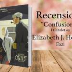 Confusione, Elizabeth J. Howard: I Cazalet #3