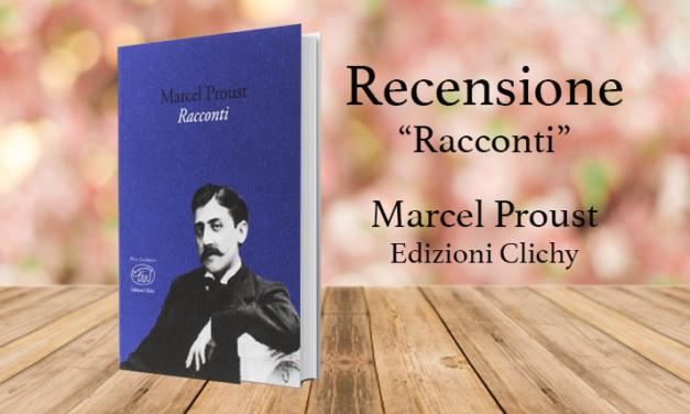 Prima della Recherche: sei racconti giovanili di Proust (Edizioni Clichy)