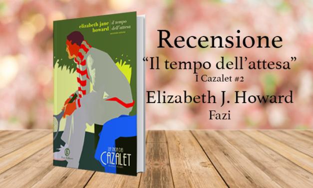 Il tempo dell'attesa, Elizabeth J. Howard: I Cazalet #2