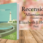 Allontanarsi, Elizabeth Jane Howard [I Cazalet #4]