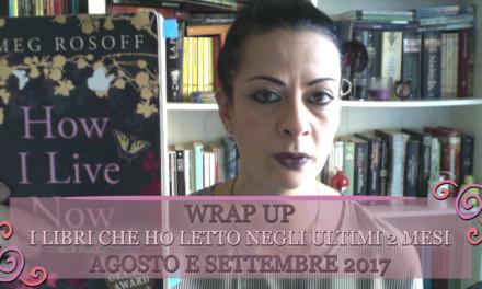 Libri letti ad agosto e settembre 2017 [ video ]