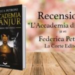 Recensione di L'Accademia di Anjur di Federica Petroni [ La Corte Editore ]