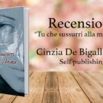 Recensione di Tu che sussurri alla mia anima, Cinzia Del Bigallo Fieri