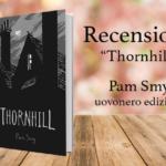 Recensione di Thornhill, Pam Smy (Uovonero)