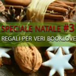 [ Speciale Natale #3 ] Dieci regali di Natale per veri booklover