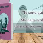 Recensione di Io sono qui, Michelle Grillo