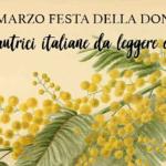 8 marzo: autrici italiane da leggere (e amare)