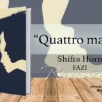 Recensione di Quattro madri di Shifra Horn (Fazi)