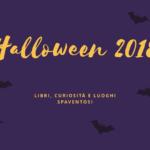 Halloween 2018: libri, leggende e cose spaventose
