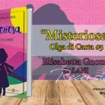 Recensione di Misteriosa, Olga di Carta 3 – Elisabetta Gnone