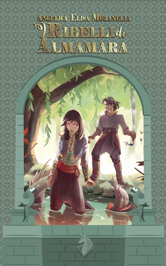 Book Cover: I Ribelli di Almamara