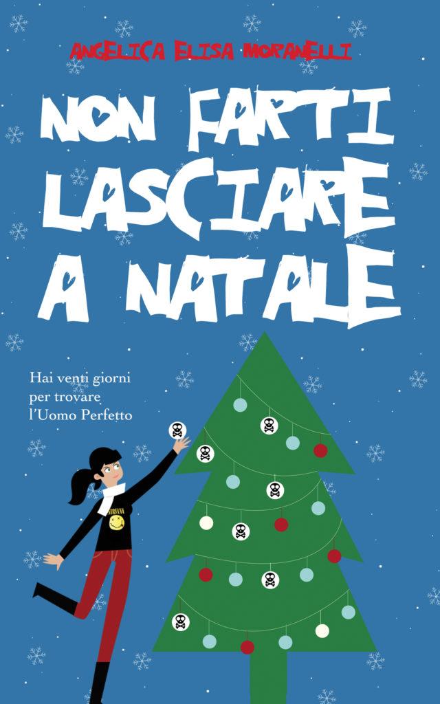 Book Cover: Non farti lasciare a Natale