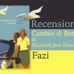 Recensione, Cambio di rotta di Elizabeth Jane Howard, Fazi
