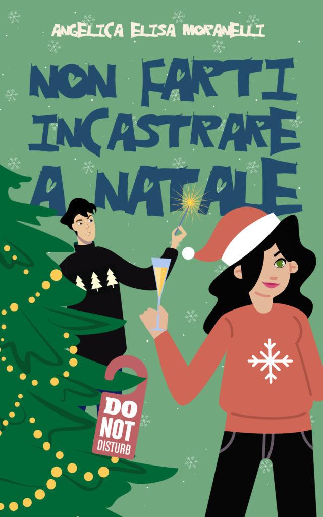 Book Cover: Non farti incastrare a Natale