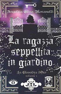 Book Cover: La ragazza seppellita in giardino